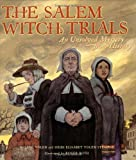The Salem Witch Trials, Jane Yolen and Heidi E. Y. Stemple, 0689846207