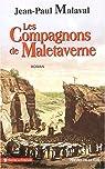 Les compagnons de Maletaverne par Malaval