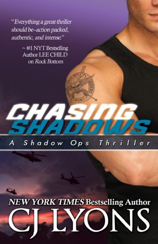 Chasing Shadows: A Sexy Alpha-Hero meets Kick-ass Heroine Romantic Thriller (Shadow Ops Book 1)