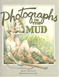 Photographs in the Mud, Dianne Wolder and Brian Harrison-Lever, 1920731202
