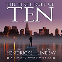 The First Rule of Ten Audiobook by Gay Hendricks, Tinker Lindsay Narrated by Jeremy Arthur