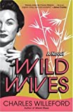 Wild Wives, Charles Ray Willeford, 1400032474
