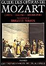 Guide des opéras de Mozart par Massin