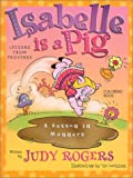 Isabelle is a Pig - Coloring Book: Learning from Proverbs