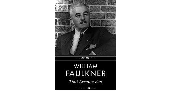 the evening sun william faulkner