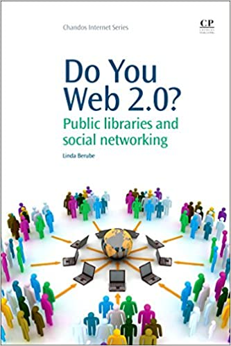 Implementation of Web 2.0 services in academic, medical and research libraries: a scoping review