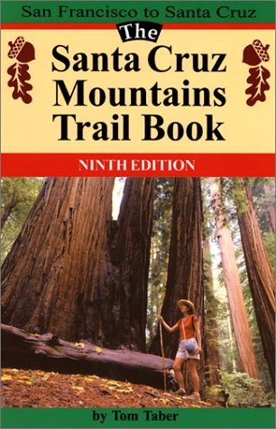 The Santa Cruz Mountains Trail Book by Tom Taber - Mall Santa Shopping Cruz