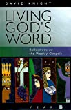 Living God's Word, David Knight, 0867163070