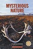 Mysterious Nature, Melissa McDaniel, 051625183X