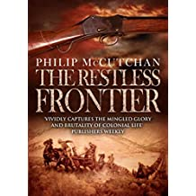The Restless Frontier (James Ogilvie Book 11)