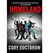 [( Homeland )] [by: Cory Doctorow] [Feb-2013]