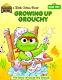 Sesame Street Growing up Grouchy, Golden Books Staff, 0307303683