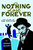Nothing Lost Forever, Michael Streeter, 1593930321