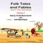 Folk Tales and Fables from the Gambia: Volume 1 | Dembo Fanta Bojang,Sukai Mbye Bojang,Cherno O. Barry