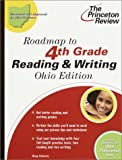Roadmap to 4th Grade Reading and Writing, Ohio Edition, Princeton Review Staff and Greg Faherty, 0375755942