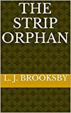 img - for The Strip Orphan book / textbook / text book