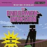 Die Endermen-Invasion: Ein Hör-Abenteuer für Minecrafter (Minecraft-Hörbücher 2)