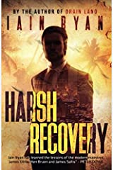 Harsh Recovery: Tunnel Island Book 2 (Volume 2) Paperback