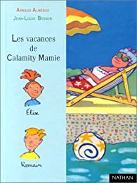 Les Vacances de Calamity Mamie par Arnaud Alméras