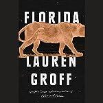 Florida | Lauren Groff
