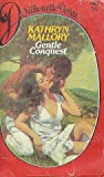 Gentle Conquest, Kathryn Mallory, 0671458124