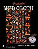 img - for Bogolanfini Mud Cloth (Schiffer Books) book / textbook / text book