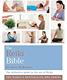 The Reiki Bible: Godsfield Bibles