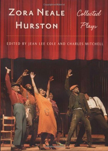 Zora Neale Hurston: Collected Plays (Multi-Ethnic Literatures of the Americas ()