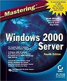 MasteringWindows2000 Server, Mark Minasi and Christa Anderson, 0782140432