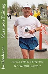 Marathon Training: Proven 100-day programs for successful finishes (English Edition)