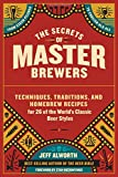 tiger woods an american master - The Secrets of Master Brewers: Techniques, Traditions, and Homebrew Recipes for 26 of the World's Classic Beer Styles, from Czech Pilsner to English Old Ale