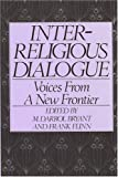 Interreligious Dialogue: Voice from a New Frontier, , 089226067X