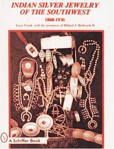 Indian Silver Jewelry of the Southwest, -