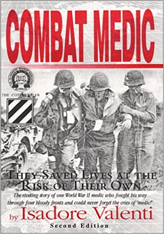 Combat Medic: Stories of a Combat Medic, Co  K, 7th Infantry