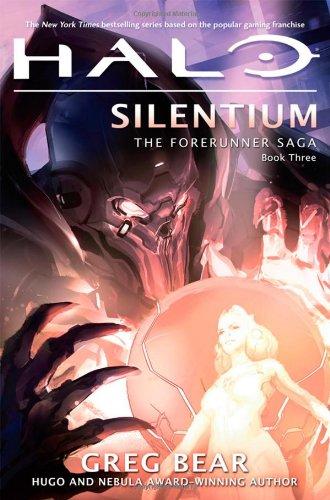 Halo: Silentium: Book Three of the Forerunner Saga pdf