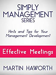 Simply Management Series - Effective Meetings: Hints and Tips for Your Management Development