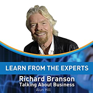 Learn from the Experts: Richard Branson Audiobook