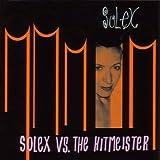 Solex Vs The Hitmeister