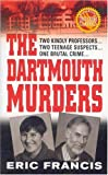 The Dartmouth Murders (St. Martin's True Crime Library)