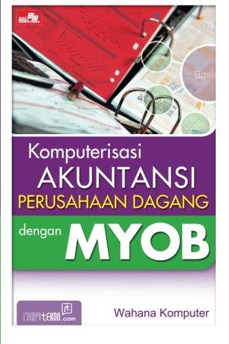komputerisasi-perusahaan-dagang-dengan-myob-indonesian-edition
