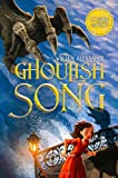 Ghoulish Song, William Alexander, 1442427299