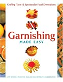 Garnishing Made Easy, Amy Texido and Marianne Muller, 1402720076