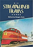 Six Streamlined Trains Cards, , 0486294137