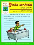 img - for Story Starters: Stories About Me (Gifted & Talented Workbook) book / textbook / text book