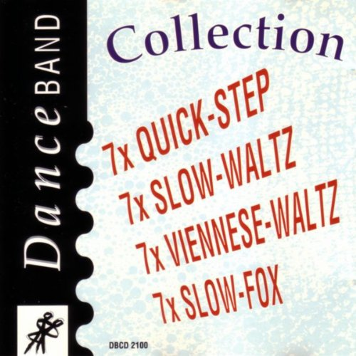 Collection Viennese - Danceband Collection 7x Quick-Step, 7x Slow-Waltz, 7x Viennese-Waltz, 7x Slow-Fox