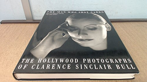- The Man Who Shot Garbo: The Hollywood Photographs of Clarence Sinclair Bull