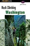 img - for Rock Climbing Washington (Regional Rock Climbing Series) book / textbook / text book