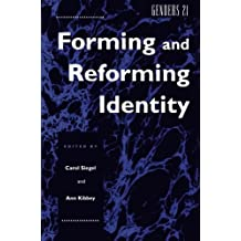 Genders 21: Forming and Reforming Identity