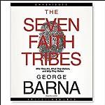 The Seven Faith Tribes | George Barna