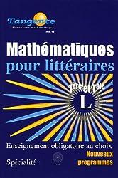 Tangente Mathématiques pour littéraires 1e et Tle L : Programmes 2005